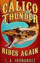 Calico Thunder Rides Again (English Edition)