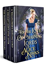 For the Love of Charming Lords: A Historical Regency Romance Collection Kindle Edition