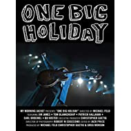 My Morning Jacket - One Big Holiday