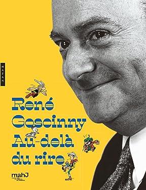 René Goscinny Au-delà du rire (Catalogues d'exposition) (French Edition)