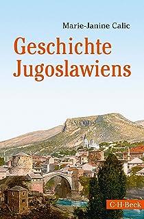 Geschichte Jugoslawiens (Beck Paperback 6330) (German Edition)