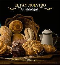 El pan nuestro (Spanish Edition)