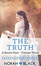 The Truth (A Secret Past - Volume Three)