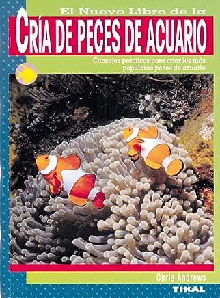 El nuevo libro de la cría de peces de acuario