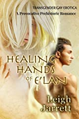 Healing Hands Of E'lan Kindle Edition