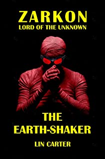 The Earth-Shaker (Zarkon, Lord of the Unknown Book 4)