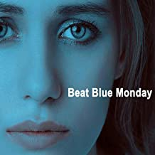 Beat Blue Monday - Music to Smile Away the Most Depressing Day of the Year