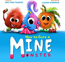 How to cure a MINE monster! (Monster Manners Lab Book 1)