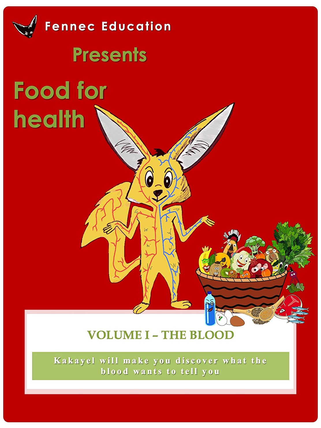 デザート泣いているアストロラーベThe Blood (Food for health Book 2) (English Edition)