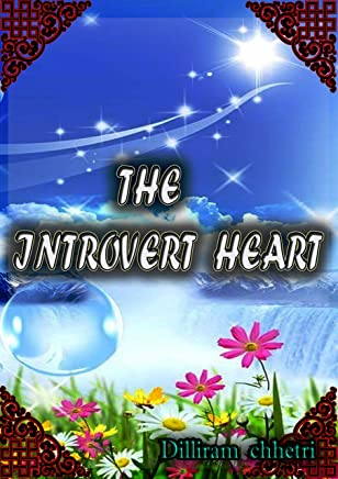 The introvert heart (English Edition)