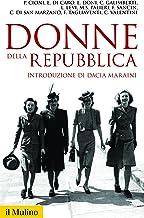 Donne della Repubblica (Storica paperbacks Vol. 156) (Italian Edition)