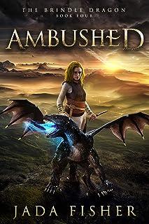 Ambushed (The Brindle Dragon Book 4)