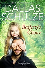 Rafferty's Choice (Becky's Family Book 2)