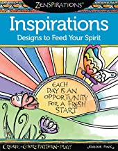 Zenspirations(R) Coloring Book Inspirations: Designs to Feed Your Spirit: Create, Color, Pattern, Play! (Design Originals) 30 Uplifting & Encouraging Designs with Positive Messages & Playful Patterns