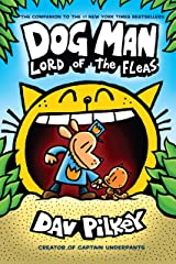 Dog Man: Lord of the Fleas: A Graphic Novel (Dog Man #5): From the Creator of Captain Underpants Kindle Edition