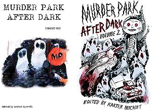 Murder Park After Dark (2 Book Series)