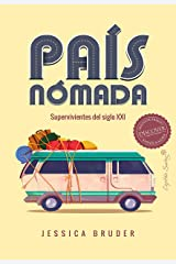 País Nómada: Supervivientes del siglo XXI (Ensayo) (Spanish Edition) Kindle Edition