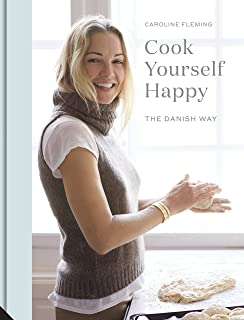 Cook Yourself Happy: The Danish Way