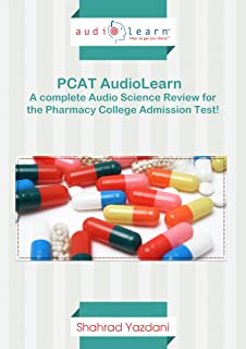 AudioLearn PCAT - A Complete Science Review of Biology, Chemistry, Organic Chemistry Concepts Tested on the Pharmacy College Admission Test!