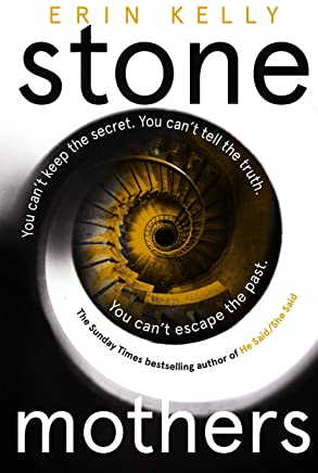Stone Mothers: the thrilling new suspense novel from the bestselling author of He Said/She Said (English Edition)