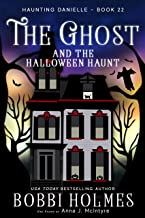 The Ghost and the Halloween Haunt (Haunting Danielle Book 22)