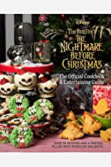 The Nightmare Before Christmas: The Official Cookbook & Entertaining Guide Hardcover