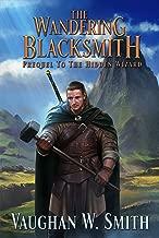 The Wandering Blacksmith: Prequel to the Hidden Wizard series