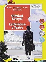 Scaricare Libri Giovani lettori-Giovani scrittori. Letteratura e teatro. Per la Scuola media. Con ebook. Con espansione online PDF