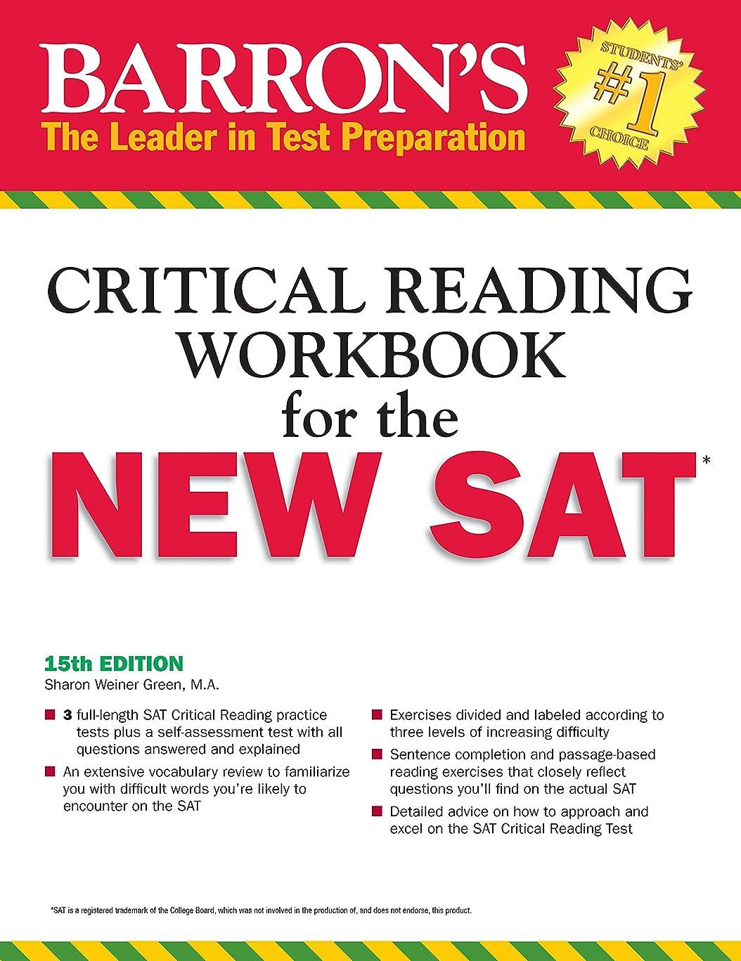 彼らは技術処方Barron's Reading Workbook for the NEW SAT (Critical Reading Workbook for the Sat)