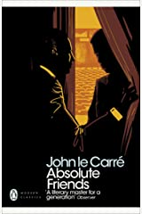 Absolute Friends (Penguin Modern Classics) Kindle Edition