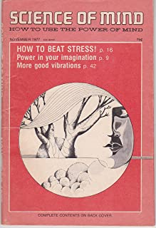 Science of Mind (November 1977) The Power of Imagination; Getting Beyond Stress; The World of Vibration Part II: Fascinating Frequencies: Music, Auras and Kirlian Photography