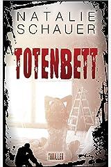 Totenbett: Psychothriller Kindle Ausgabe