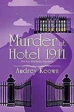 Murder at Hotel 1911: An Ivy Nichols Mystery