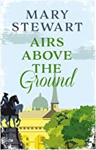 Airs Above the Ground: The suspenseful, romantic story that will sweep you off your feet