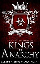 Kings of Anarchy: A Dark High School Bully Romance (Brutal Boys of Everlake Prep Book 3)