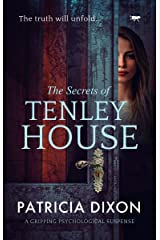 The Secrets of Tenley House: A Gripping Psychological Thriller Kindle Edition