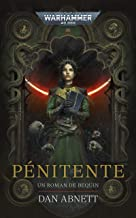 Pénitente (Bequin: Warhammer 40,000 t. 2) (French Edition)