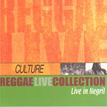 Culture: Live in Negril (Reggae Live Collection)