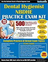 Practice Exam Kit for the NBDHE - Dental Hygienist Exam: 500 Questions with Fully Explained Answers