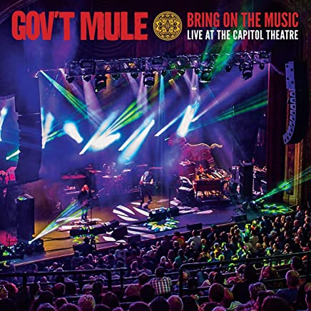 Gov't Mule - Bring On The Music - Live at The Capitol Theatre (2019) LEAK ALBUM