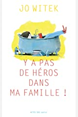 Y a pas de héros dans ma famille (French Edition) Kindle Edition