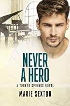 Never a Hero (Tucker Springs Book 5)