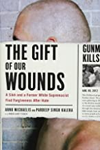 The Gift of Our Wounds: A Sikh and a Former White Supremacist Find Forgiveness After Hate