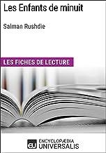 Les Enfants de minuit de Salman Rushdie: Les Fiches de lecture d'Universalis