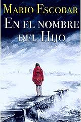 En el nombre del Hijo: Un thriller adictivo (Crímenes del Norte nº 2) Versión Kindle
