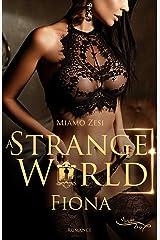 Fiona: A STRANGE WORLD Kindle Ausgabe