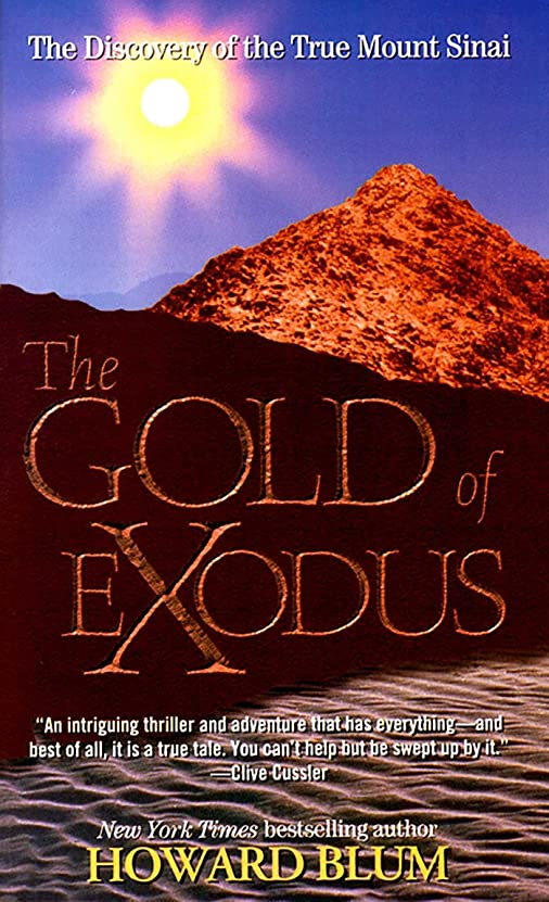 夜間手数料子供達The Gold of Exodus: The Discovery of the True Mount Sinai (English Edition)