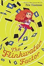 The Flinkwater Factor (Volume 1) (The Flinkwater Chronicles)