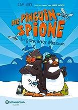 Die Pinguin-Spione - In geheimer Mission (German Edition)