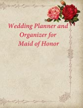 Wedding Planner and Organizer for Maid of Honor: Wedding To-Do List and Party Planner